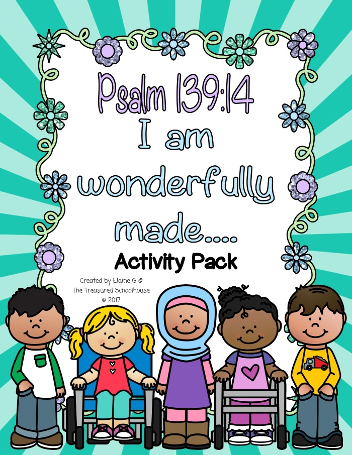 Psalm 139 14 Activity Pack For I Am Wonderfully Made The Treasured